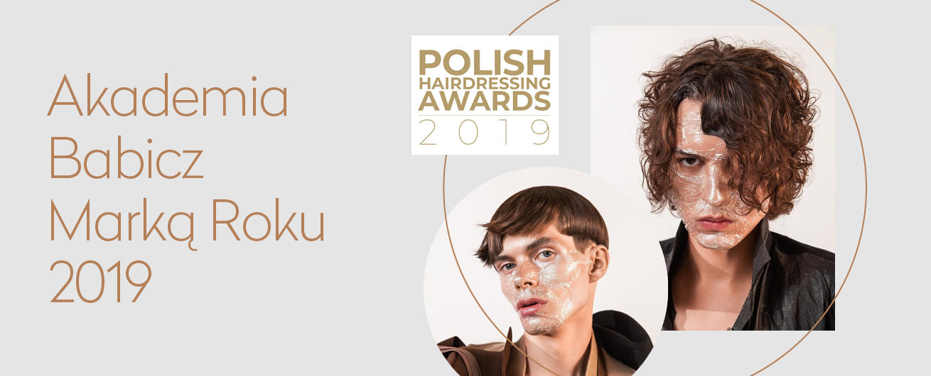 Akademia Babicz - laureat Polish Hairdressing Awards 2019